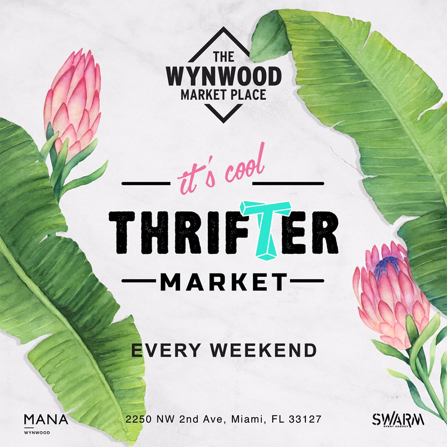 Thrifter Market Weekly @ Wynwood Marketplace - MiamiText